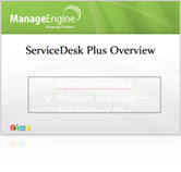 ServiceDesk Plus Overview