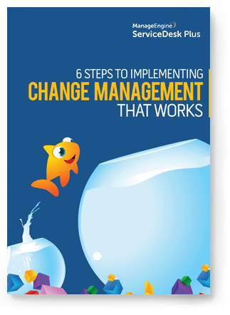 Six Steps to Implementing Change Management that Works