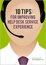 10 Tips to Improve Your Help Desk Service Experience.