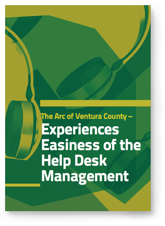 The Arc of Ventura County, help desk case study