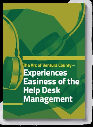 The Arc Of Ventura County Help Desk Case Study