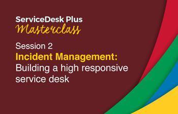Build responsive service desk
