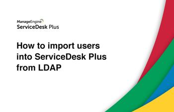 Import users into help desk LDAP