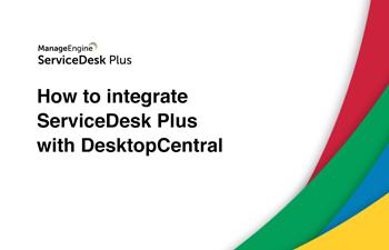 Integrate help desk with desktop management software