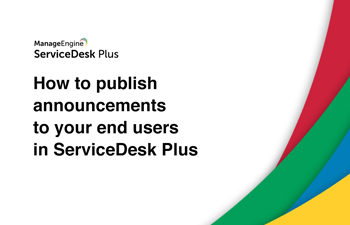 Publish announcements to end users
