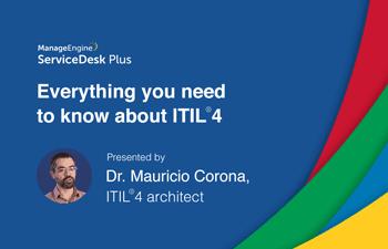 ITIL 4 webinar by Dr. Mauricio Corona