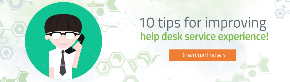 10 Tips to Improve Your Help Desk Service Experience