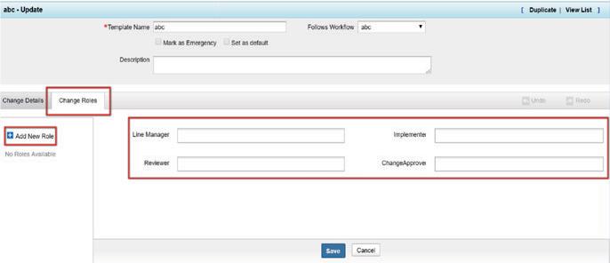 После добавления новых ролей при реализации изменения с помощью шаблона вы можете назначить их соответствующим лицам.