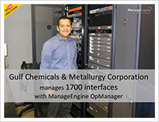 Gulf Chemicals & Metallurgy manages 1700 interfaces with OpManager