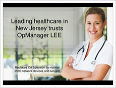 Leading health care in New Jersey uses OpManager to monitor 2500 network devices