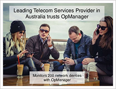 Leading telecom service provider in Australia uses OpManager to monitor 200 network devices