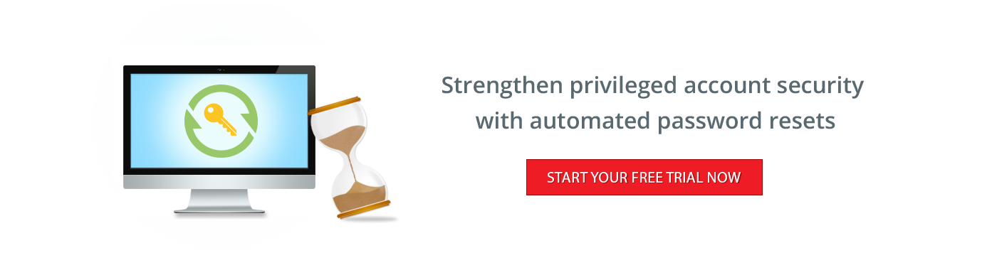 Strengthen privileged account security with automated password resets