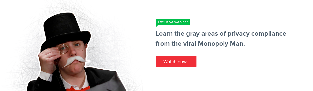 Webinar-Learn the gray areas of privacy compliance from the viral monoply man