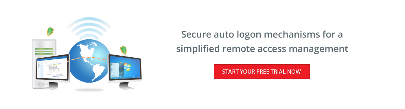 Secure auto logon mechanisms for a simplified remote access management